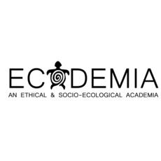 Ecodemia: Ethical & Socio-Ecological Academia